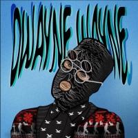 Eevil Stöö: Dwayne Wayne